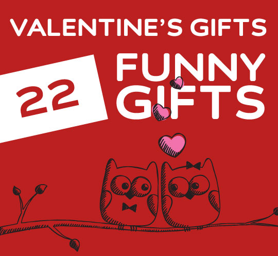 22 Funny Valentine S Day Gifts For Friends Crushes Lovers