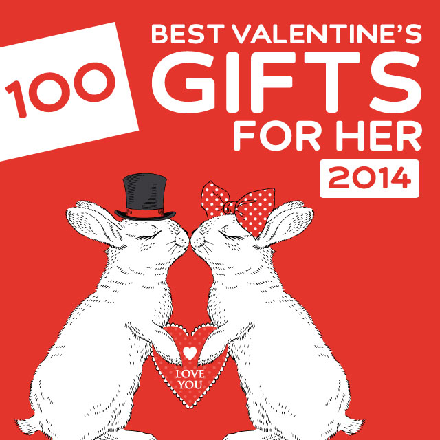 100 Best Valentine S Day Gifts For Her Of 2014 Dodo Burd