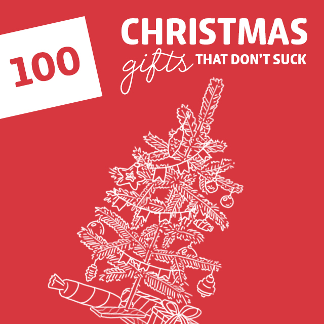 100 Cool Christmas Gifts That Don\'t Suck - Dodo Burd