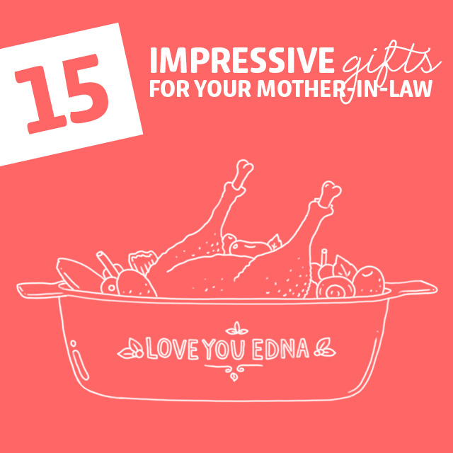 here are some great gift ideas for mother in laws as if they