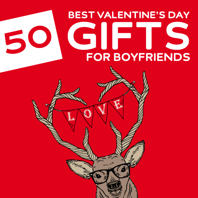 This Is A Great List Of Unique Valentine S Day Gift Ideas For Boyfriends