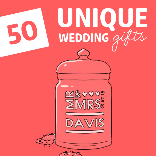 If You Are Looking For Unique Wedding Gift